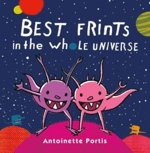 Picture Book Cover: Best Frints in the Whole Universe