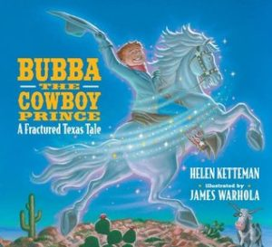 Bubba, The Cowboy Prince by Helen Ketteman, James Warhola (Illustrator)