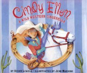Cindy Ellen: A Wild Western Cinderella by Susan Lowell